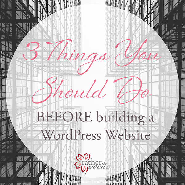 BEFORE you build with WordPress